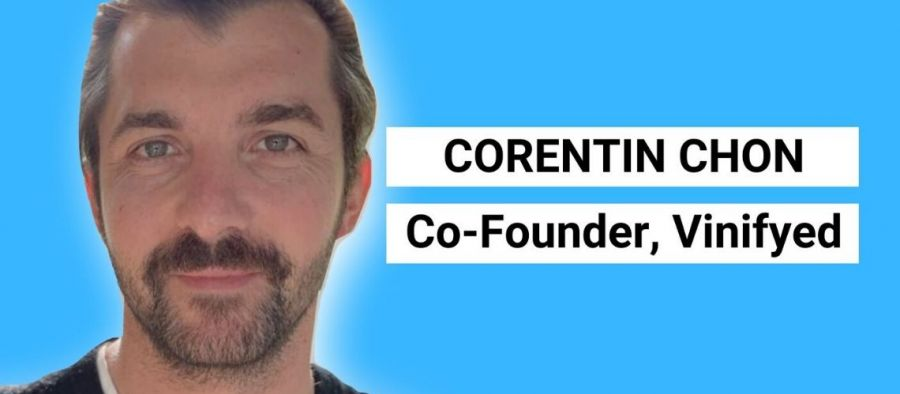 Photo for:  Meet Corentin Chon - The Mind Behind Vinifyed